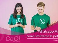 WhatsApp Marketing: come sfruttarne le potenzialità