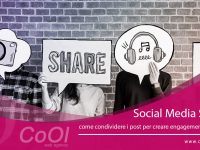 Social Media Strategy: come condividere i post per creare engagement e conversioni